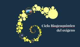 Copy of Ciclo del oxígeno