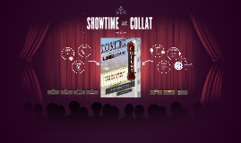 Copy of Showtime at Collat