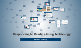 Responding to Reading Using Technology