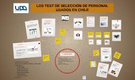 LOS TEST DE SELECCIÓN DE PERSONAL USADOS EN CHILE