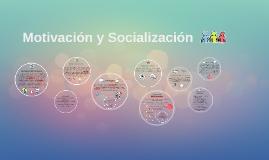 Motivación y Socialización
