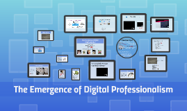 The emergence of Digital Professionalism