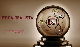 Copy of ÈTICA REALISTA