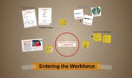 Entering the Workforce