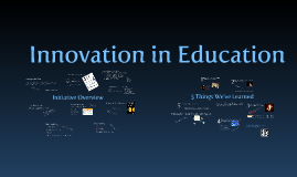 Innovation in Education: TIES 2011