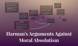 Harman's Arguments against Absolutism