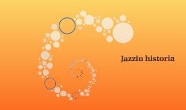 Jazzin historia