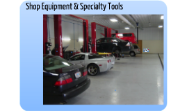 Shop Equipment & Specialty Tools CH2
