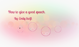 How to give a good speech.