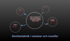 Berättarteknik i romaner och noveller