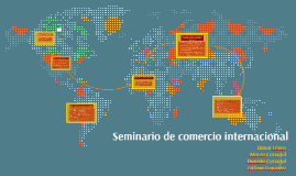 Seminario de comercio internacional