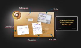 Las Presentaciones como medios de instruccion