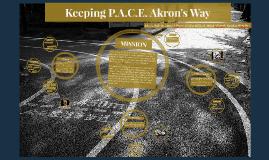 Keeping P.A.C.E. Akron's Way