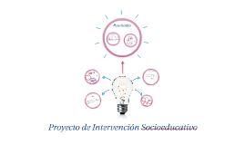 Proyecto de Intervención Socioeducativo