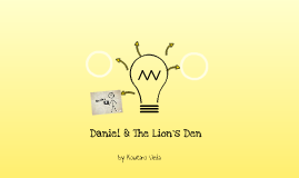 Daniel & The Lion's Den