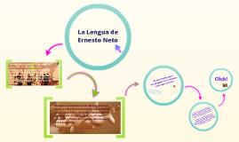 La Lengua de Ernesto Neto. Retrospectiva 1987 - 2011