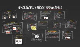 HEMORRAGIAS Y SHOCK HIPOVOLÉMICO