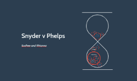 Snyder v Phelps