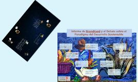 Informe de Brundtland y el Debate sobre el Paradigma del Des