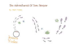 Book Project: The Adventures Of Tom Sawyer