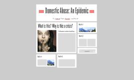 Domestic Abuse: An Epidemic