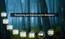 Preserving and Enhancing the Biosphere