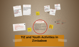 TIZ and Youth Activities in Zimbabwe