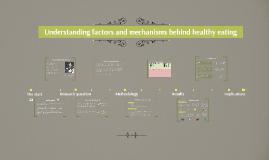 Understanding factors and mechanisms behind healthy eating - FENS