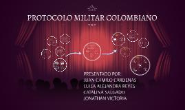 PROTOCOLO MILITAR COLOMBIANO