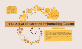 Copy of Art as Illustration/ Printmaking