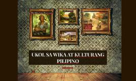 Copy of UKOL SA WIKA AT KULTURANG PILIPINO