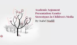 Academic Argument Presentation: Gender Stereotypes in Childr