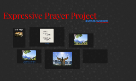 Expressive Prayer Project