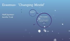 Erasmus + Changing Minds
