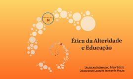 Ética da Alteridade e Educação