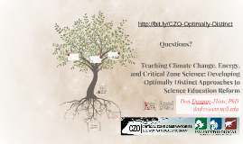 Teaching Climate Change, Energy, and Critical Zone Science: Developing Optimally Distinct Approaches to Science Education Reform