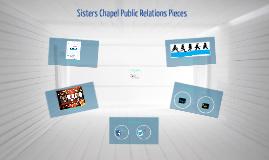 Sisters Chapel Public Relations Pieces