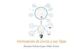 Formulación de Juicios y sus Tipos