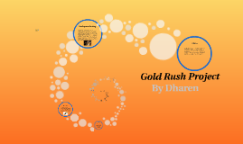 Copy of Gold Rush Project