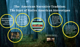 Copy of The  American Narrative Tradition:
