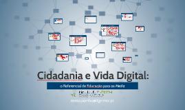 Cidadania e Vida Digital: o Referencial de Educação para os Media