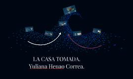 LA CASA TOMADA.