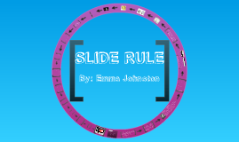 The Slide Rule