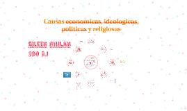 Causas economicas, politicas y religiosas