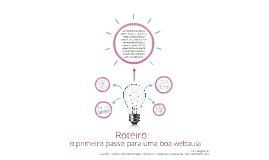 Roteiro: o primeiro passo para uma boa webaula