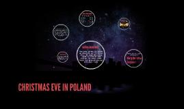 CHRISTMAS EVE IN POLAND