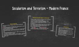 Secularism and Terrorism - Modern France