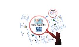 Inginerie genetica