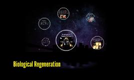 Biological Regeneration