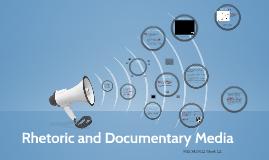 Rhetoric and Documentary Media